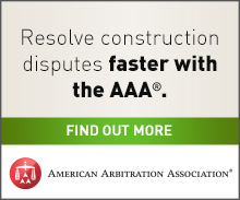 Resolve construction disputes faster with the American Arbitration Association