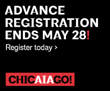 AIA Chicago: advance registration ends May 28