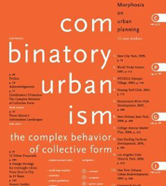 Combinatory Urbanism: The Complex Behavior of Collective Form